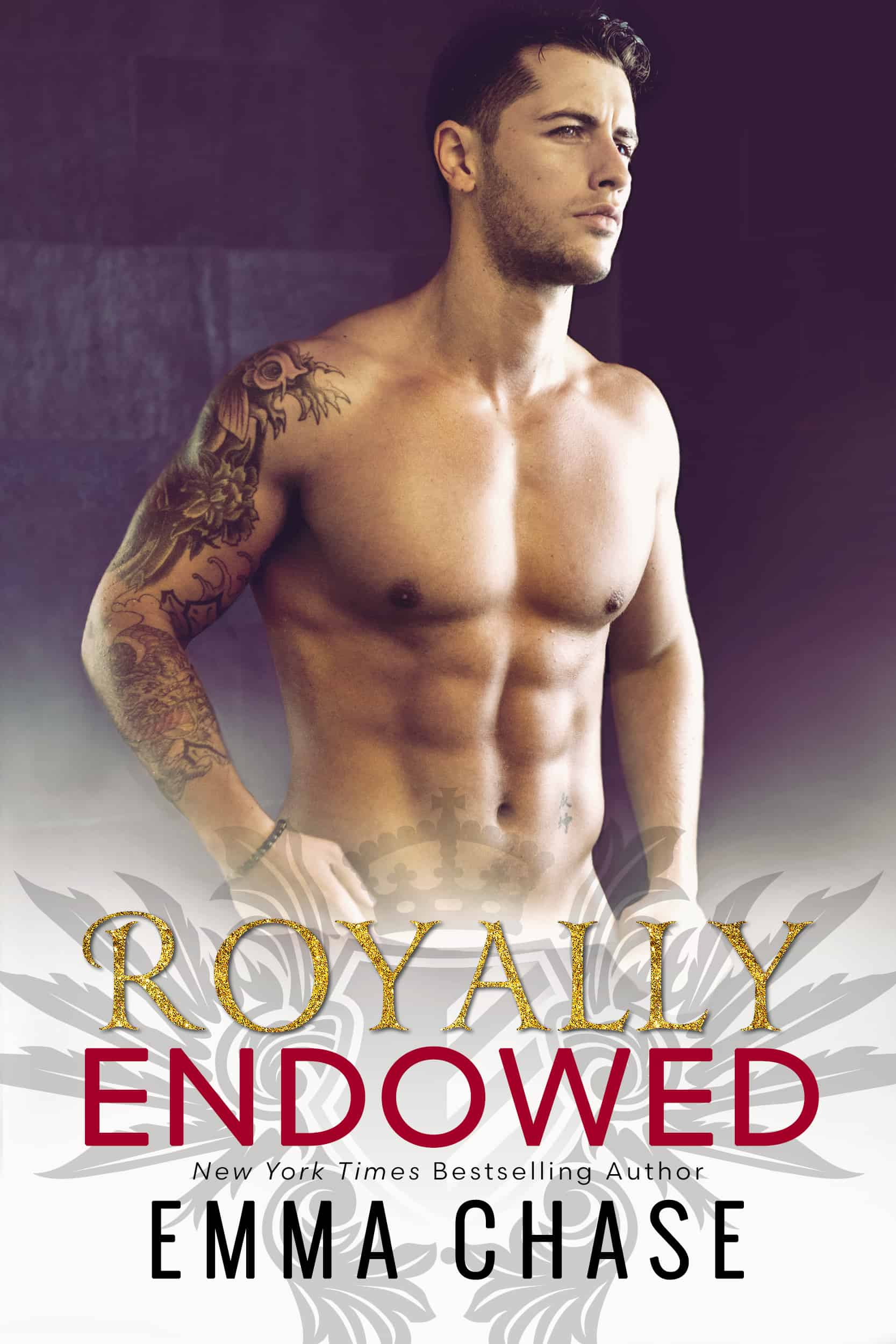 Royally Endowed by Emma Chase | Royally Series Book 3 | contemporary romance