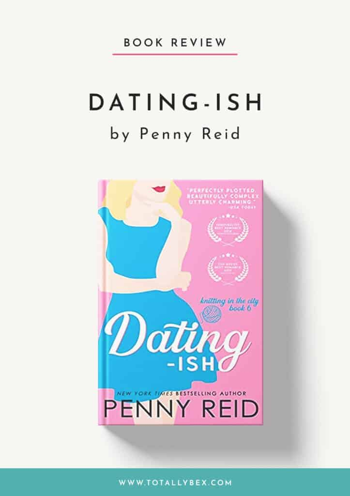Dating-ish by Penny Reid-Book Review