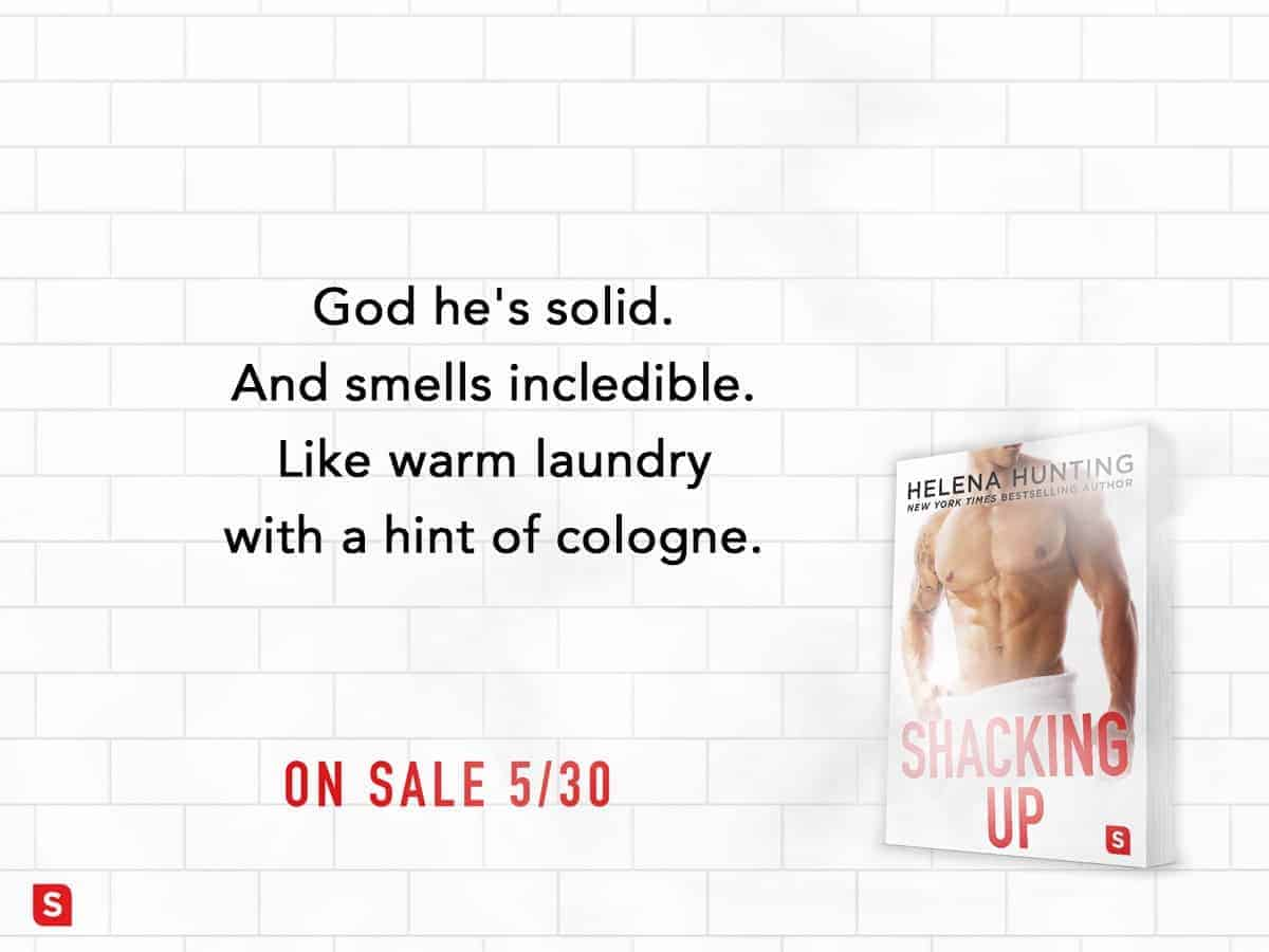 Shacking Up by Helena Hunting - teaser