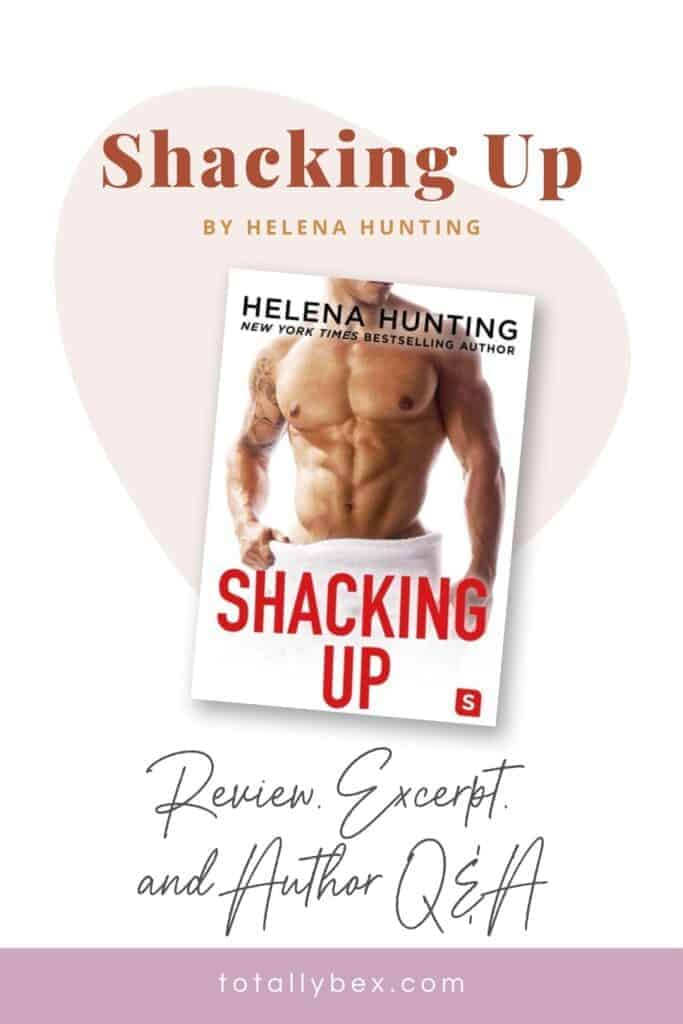 Shacking Up by Helena Hunting-Pinterest2