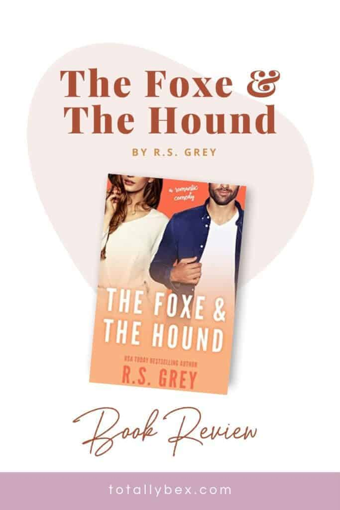 The Foxe and the Hound by RS Grey-Pinterest
