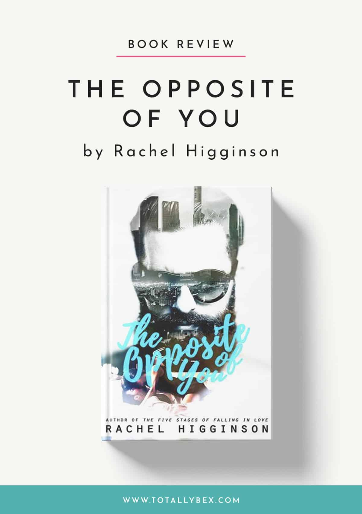 The Opposite of You by Rachel Higginson-Book Review
