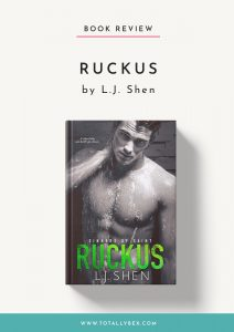Ruckus by LJ Shen-Book Review