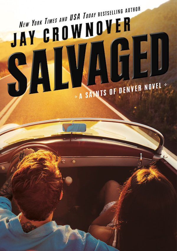 Salavaged by Jay Crownover | Saints of Denver #4 | Contemporary Romance