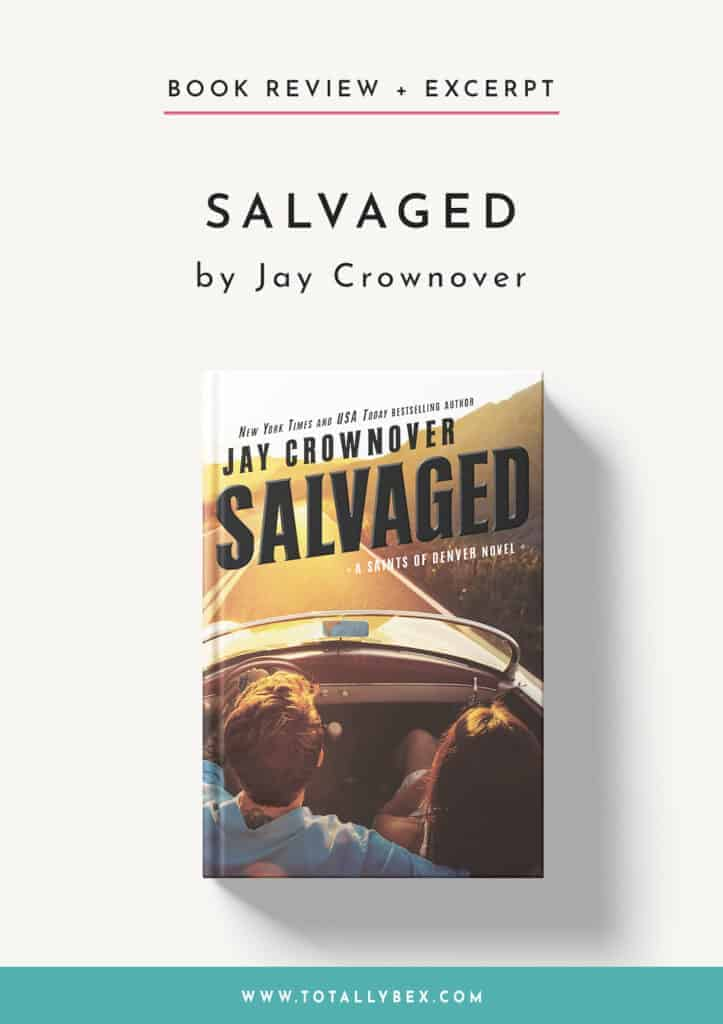 Salvaged by Jay Crownover-Book Review+Excerpt