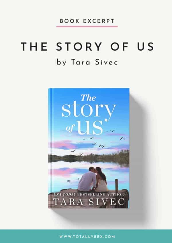 The Story of Us by Tara Sivec-Book Excerpt