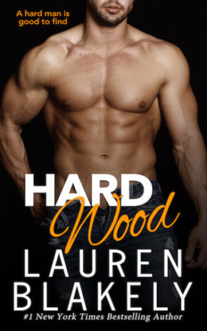 Hard Wood by Lauren Blakely | contemporary romance
