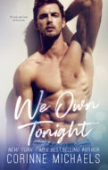 We Own Tonight by Corinne Michaels   contemporary romance