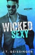 Wicked Sexy by JT Geissinger