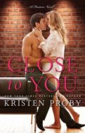 Close to You by Kristen Proby | Book 2 of the Fusion Series | contemporary romance