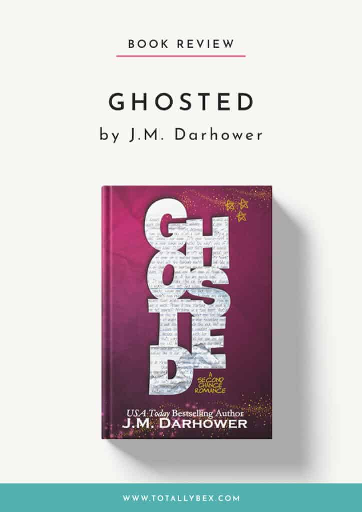 Ghosted by JM Darhower-Book Review