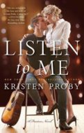 Listen to Me by Kristen Proby | Book 1 of the Fusion Series | contemporary romance