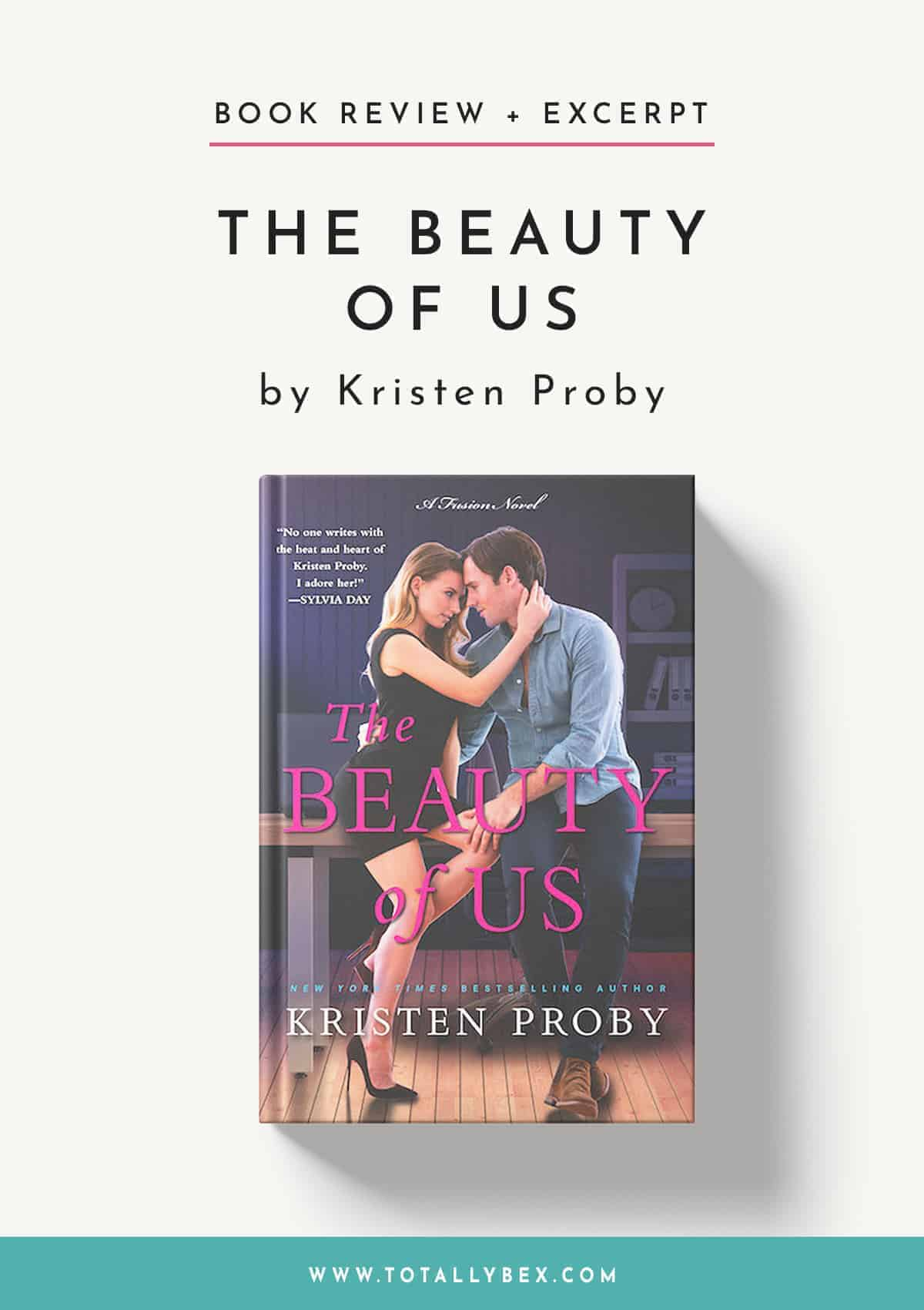 The Beauty of Us by Kristen Proby-Book Review+Excerpt