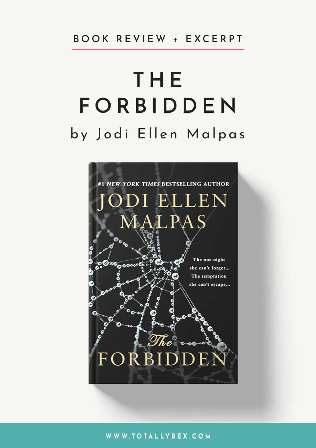 The Forbidden by Jodi Ellen Malpas-Book Review+Excerpt