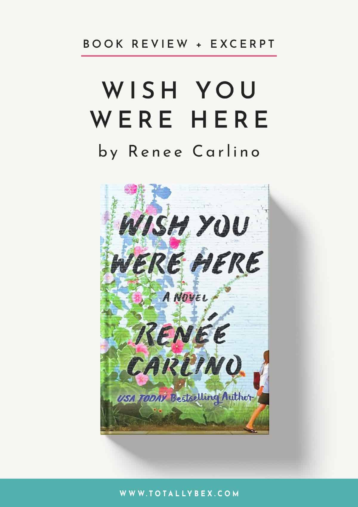 Wish You Were Here by Renee Carlino-Book Review+Excerpt