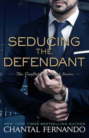 Seducing the Defendant by Chantal Fernando | release date: November 14th, 2017 | contemporary romance