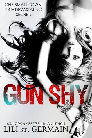 Read a killer excerpt of 'Gun Shy' by Lili St. Germain!