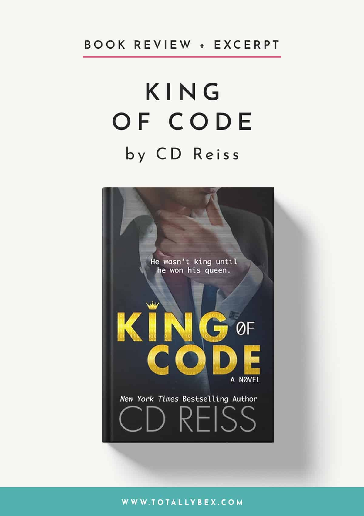King of Code by CD Reiss-Book Review+Excerpt