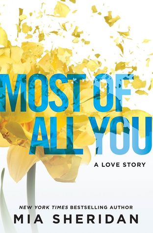 Most of All You by Mia Sheridan | contemporary romance