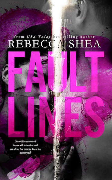 Fault Lines by Rebecca Shea | contemporary romance