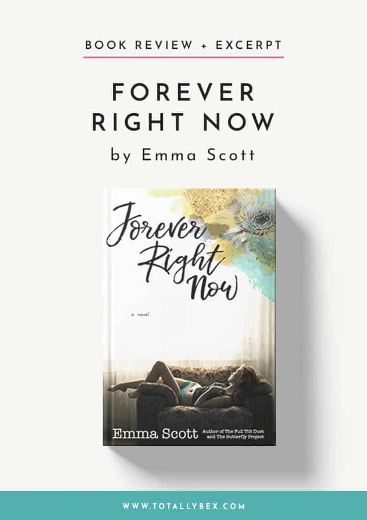 Forever Right Now by Emma Scott-Book Review+Excerpt