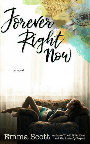 Forever Right Now by Emma Scott | contemporary romance