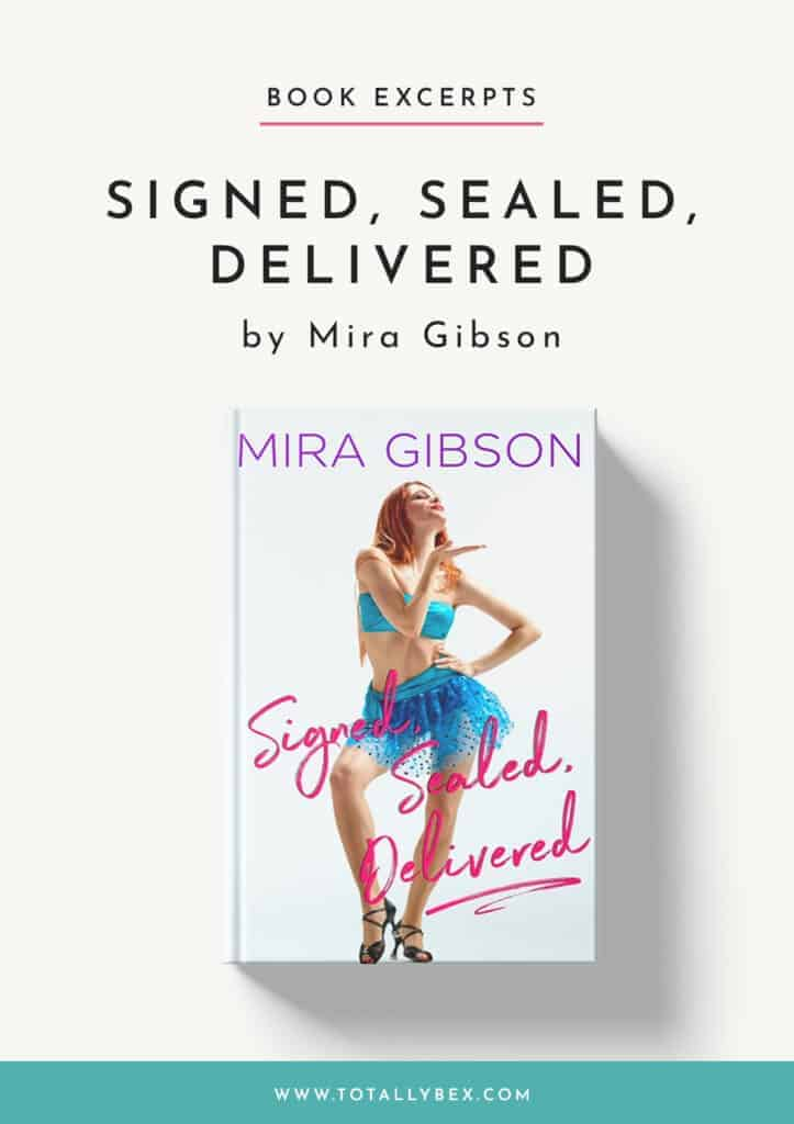 Signed Sealed Delivered by Mira Gibson-Excerpt