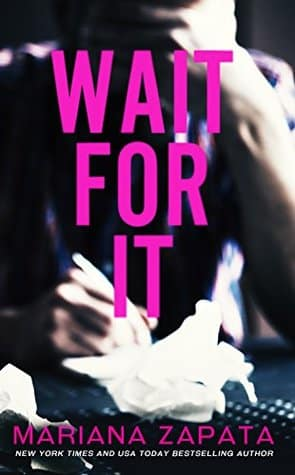 Wait for It by Mariana Zapata