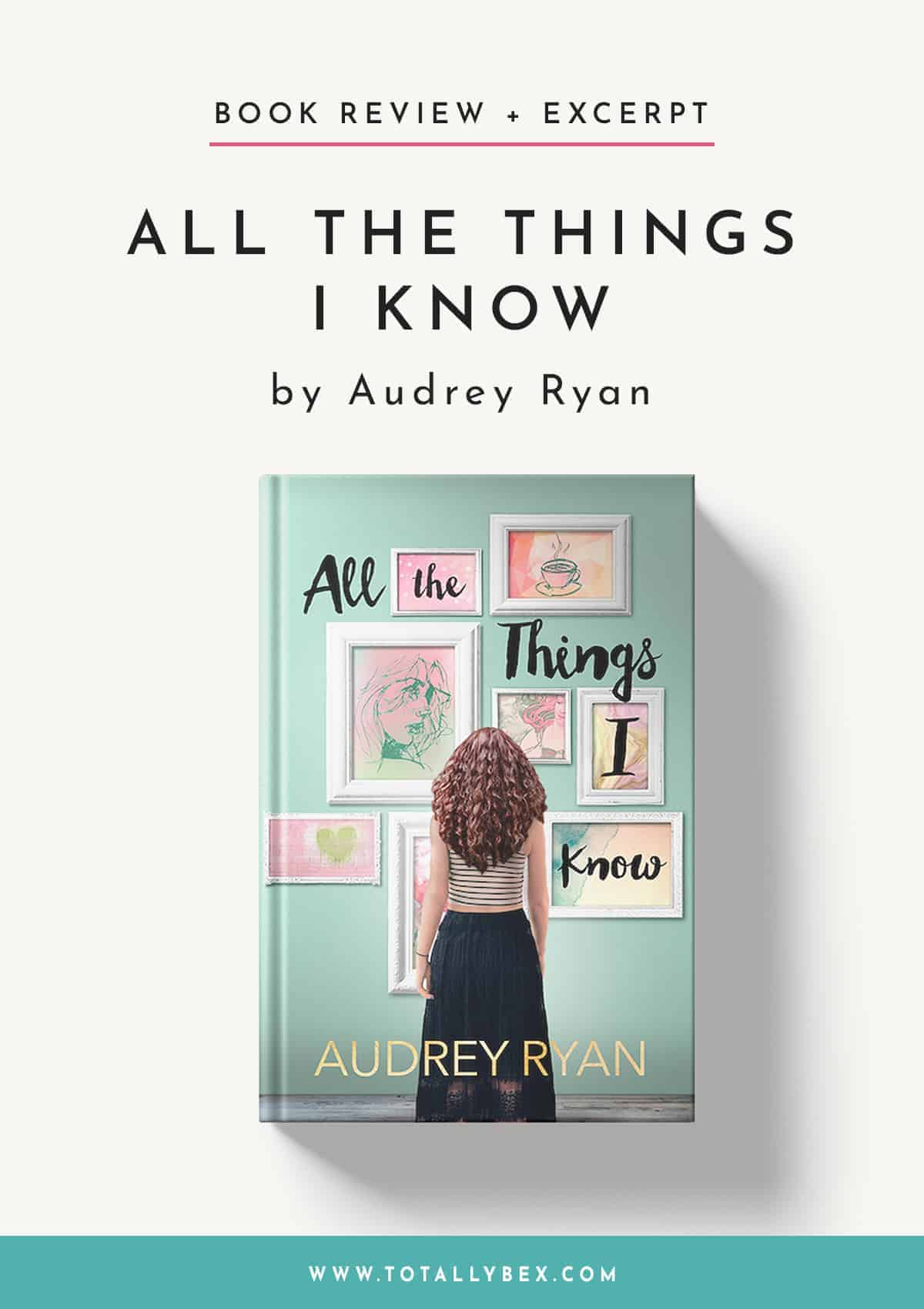 All the Things I Know by Audrey Ryan-Book Review+Excerpt