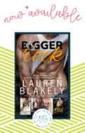 Bigger Rock by Lauren Blakely is now available!