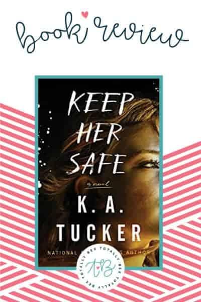'Keep Her Safe' by KA Tucker – A Fantastic Romantic Suspense!