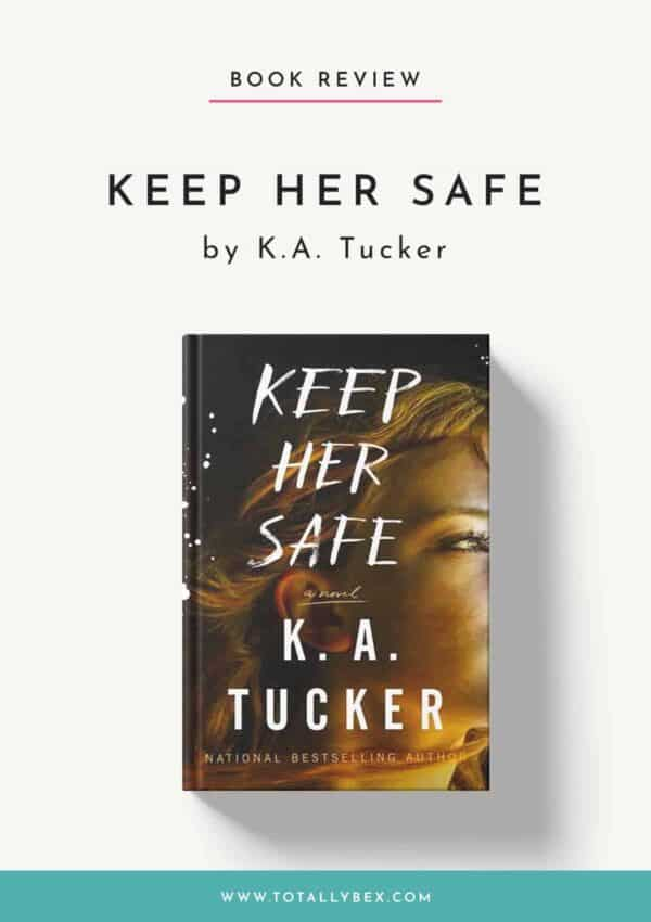 Keep Her Safe by KA Tucker-Book Review