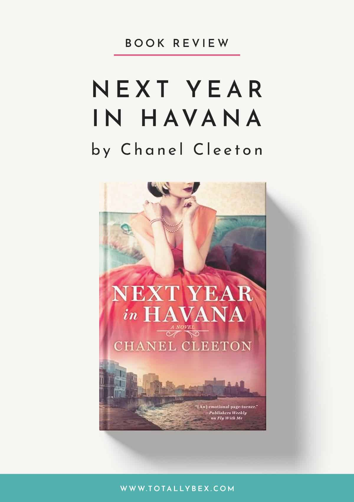 Next Year in Havana by Chanel Cleeton-Book Review