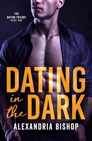Dating in the Dark by Alexandria Bishop | contemporary romance