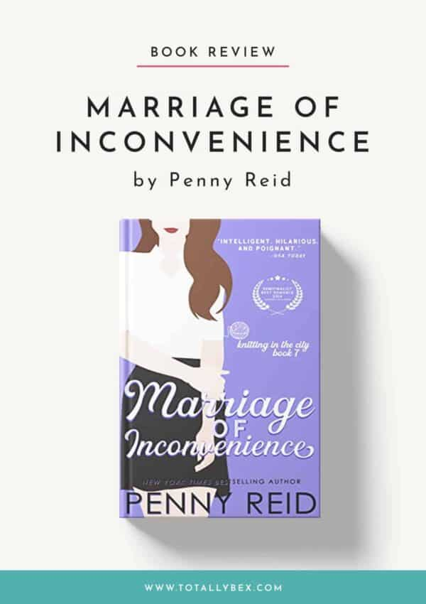 Marriage of Inconvenience by Penny Reid-Book Review