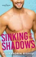 Sinking in the Shadows by Alexandria Bishop