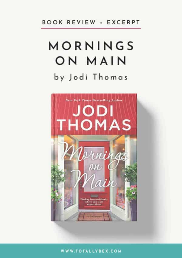Mornings on Main by Jodi Thomas-Book Review+Excerpt