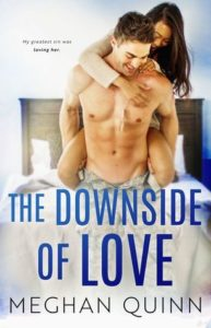 The Downside of Love by Meghan Quinn | contemporary romance