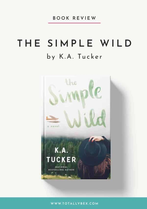 The Simple Wild by KA Tucker-BookReview