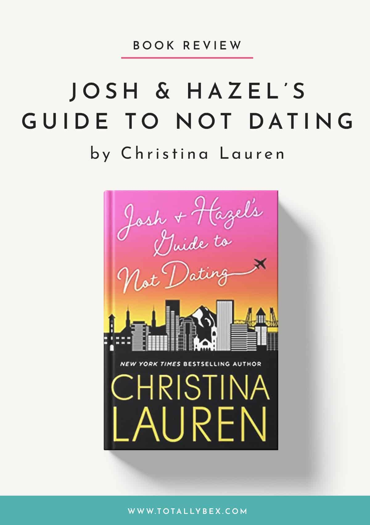 Josh and Hazel's Guide to Not Dating-Book Review