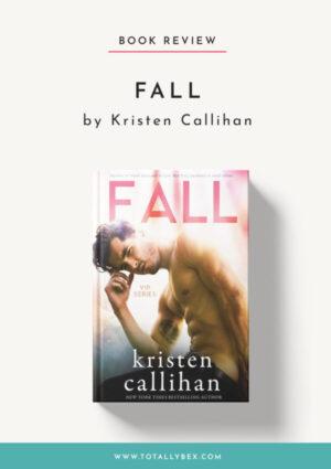 Fall by Kristen Callihan-Book Review