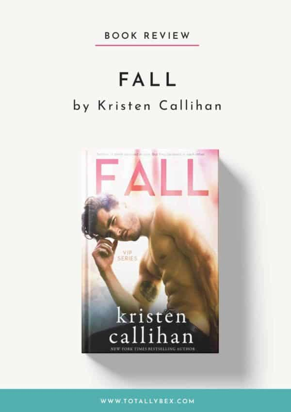 Fall by Kristen Callihan-Book Review
