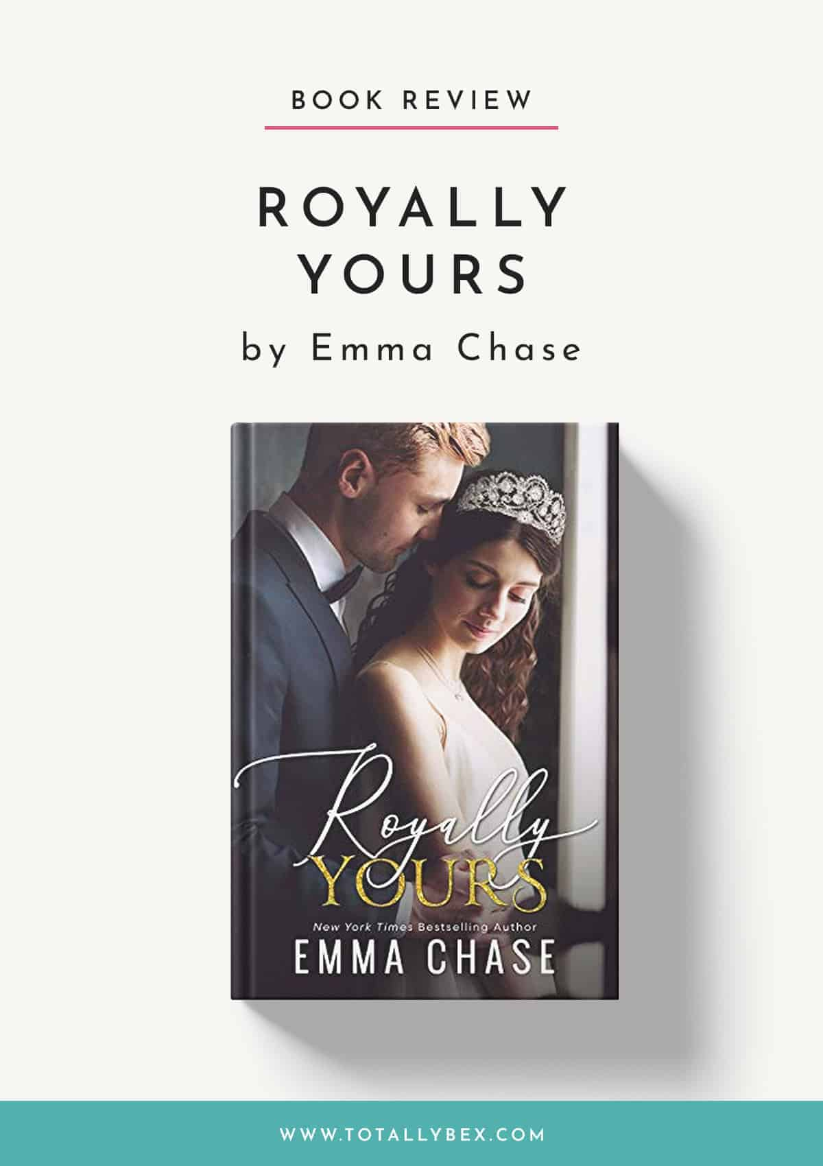 Royally Yours by Emma Chase-Book Review