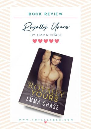 Royally Yours by Emma Chase-BookReview