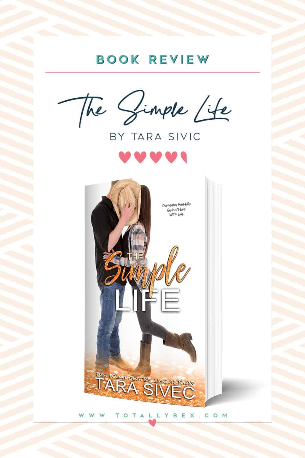 The Simple Life by Tara Sivec | Book Review