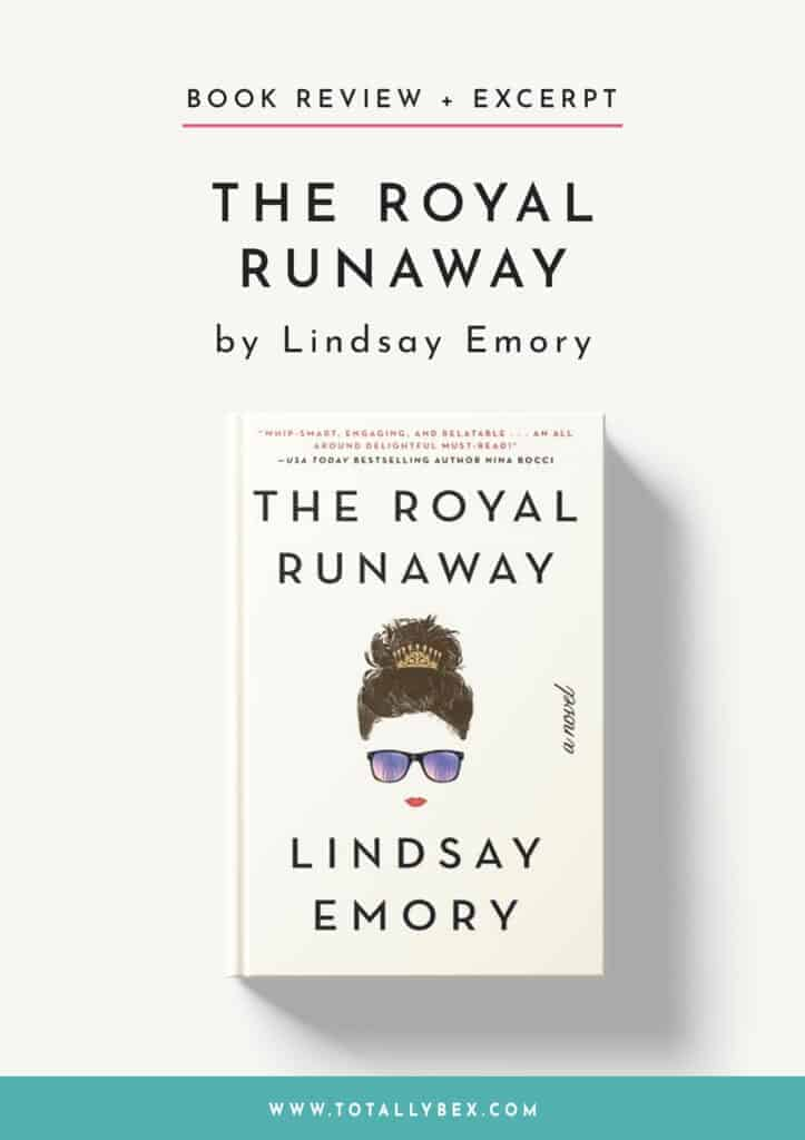 The Royal Runaway by Lindsay Emory-Book Review
