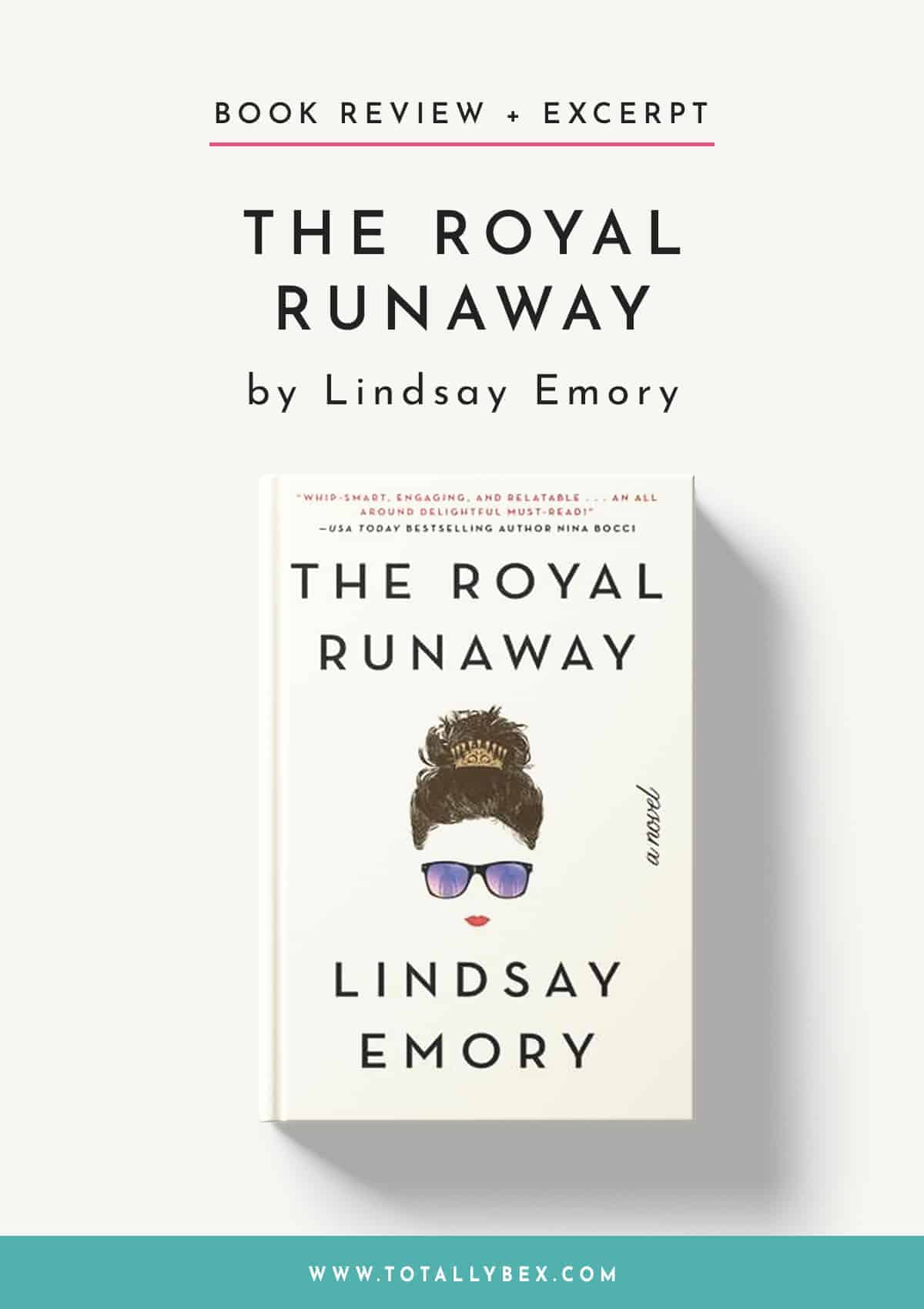 The Royal Runaway by Lindsay Emory-Book Review