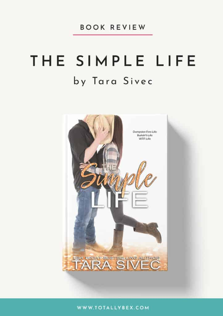 The Simple Life by Tara Sivec-Book Review