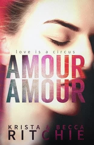Amour Amour by Becca & Krista Ritchie