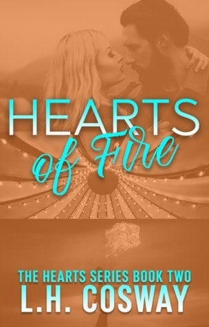 Hearts of Fire by LH Cosway-new cover